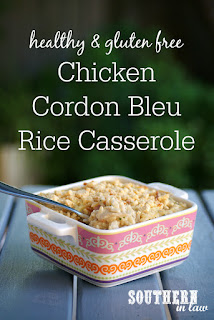 Healthy Chicken Cordon Bleu Rice Casserole Recipe Gluten Free