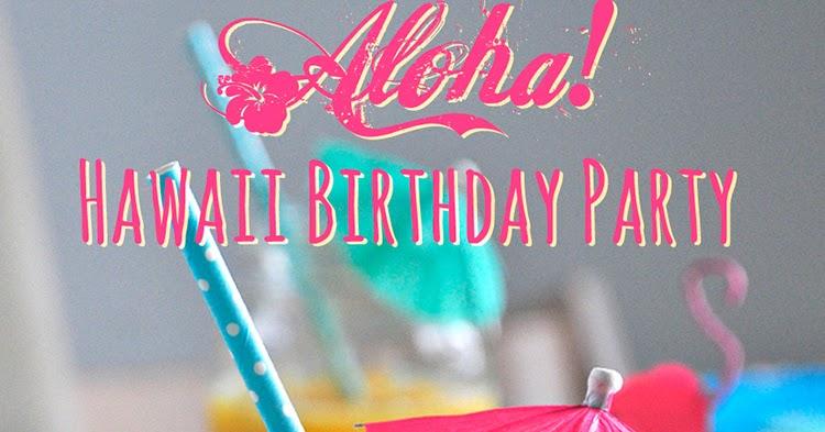 miss red fox: Aloha! - Hawaii Birthday Party
