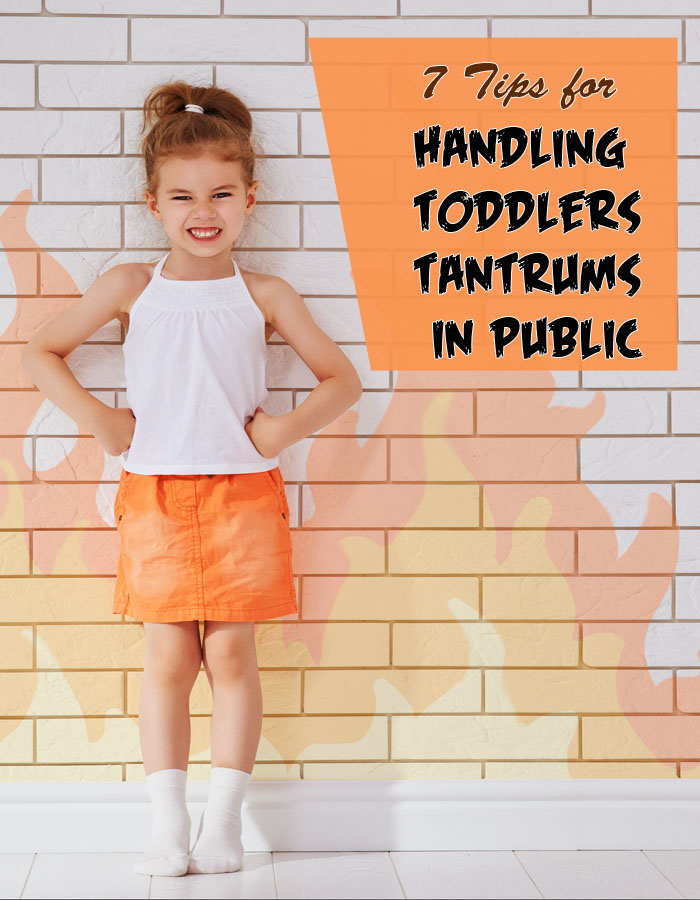 7 Tips for Handling Toddlers Tantrums in Public