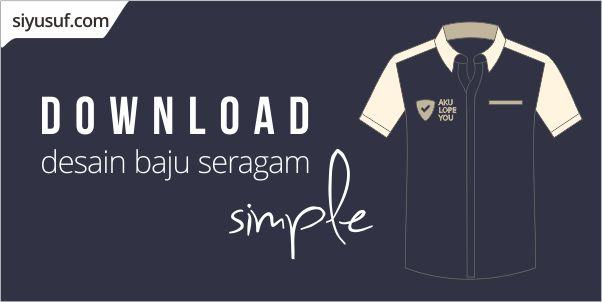 Download Desain Baju Seragam Simple