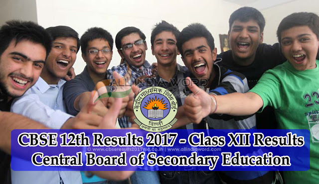 CBSE Results 2017 – CBSE 10th & 12th Class Result