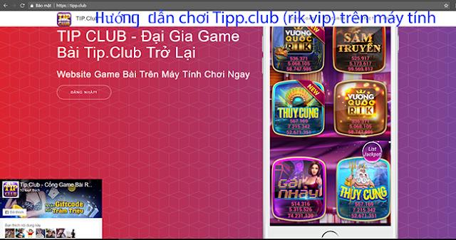 cổn game bài tip club chơi trên máy tính