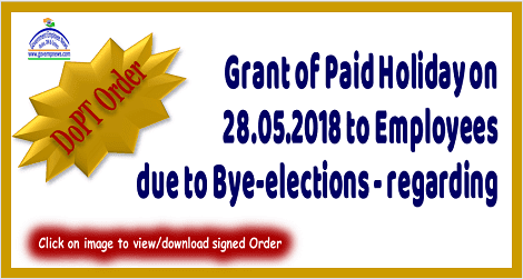 grant-of-paid-leave-on-28.5.2018-due-to-bye-election-reg