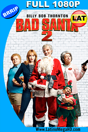 Bad Santa 2 Recargado (2016) Latino FUL HD 1080P ()
