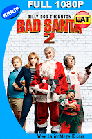 Bad Santa 2 Recargado (2016) Latino FUL HD 1080P - 2016