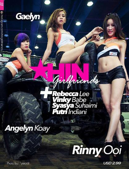 "Majalah HIN Hot Import Night Girlfriend Edisi 10 / Februari 2016 Gaelyn, Angelyn Koay, Rinny Ooi, Rebecca Lee, Vinky Babe, Syasya Suhaimi, Putri Indiani, Hot Import Night ""HIN"" Girlfriend 2016 - www.insight-zone.com"