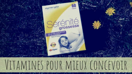 vitamines sérénité grossesse synergia