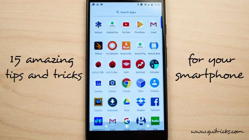 Amazing Tips And Tricks For Your Smartphone