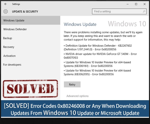 [SOLVED] Error Codes 0x80246008 or Any When Downloading Updates From Windows 10 Update or Microsoft Update