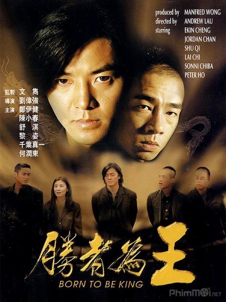 Người Trong Giang Hồ 6: Kẻ Thắng Làm Vua - Young and Dangerous 6: Born To Be King (2000)
