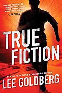 Book Review: True Fiction, by Lee Goldberg