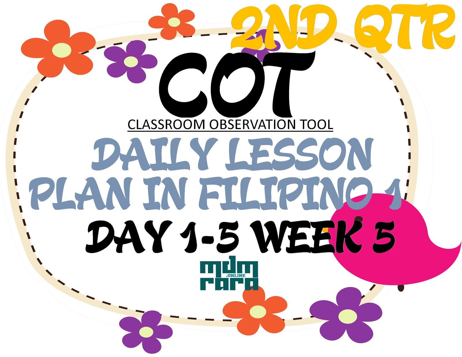 Week 5 Cot Dlp In Filipino Grade 1