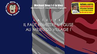 https://mechantreac.blogspot.com/2018/08/laicite-il-faut-remettre-leglise-au.html