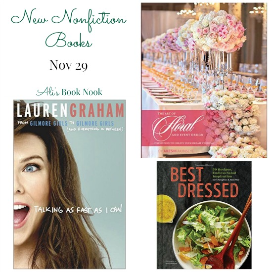 New Nonfiction books released this week lauren graham flowers cookbook