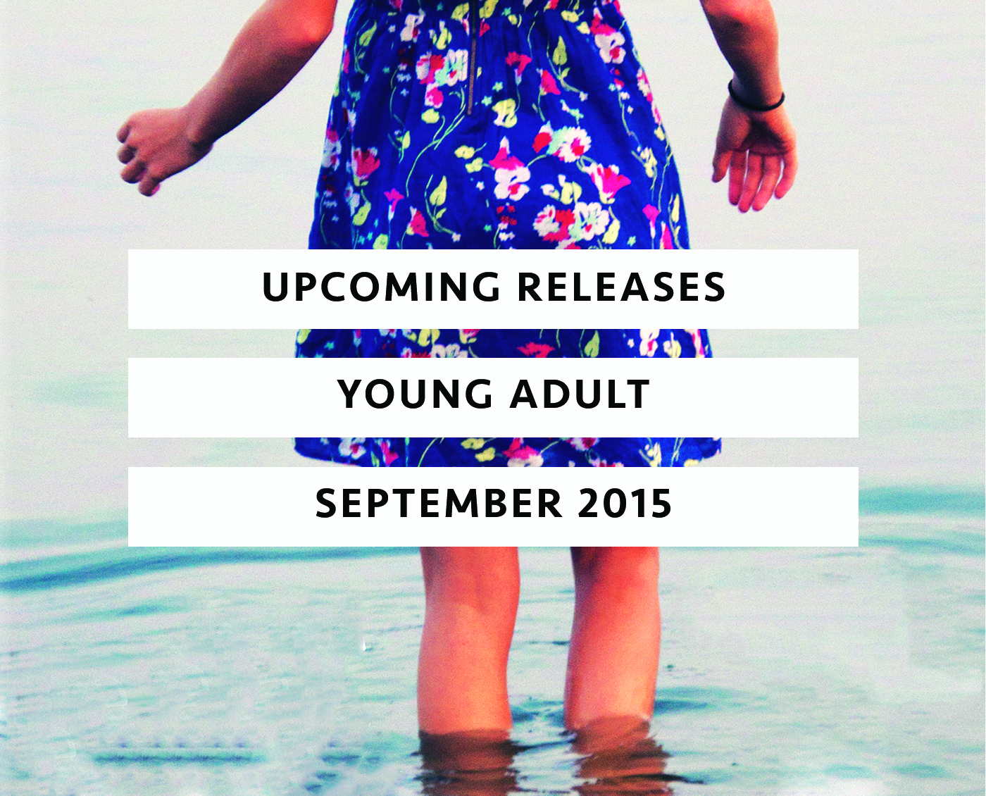 Upcoming Releases September 2015