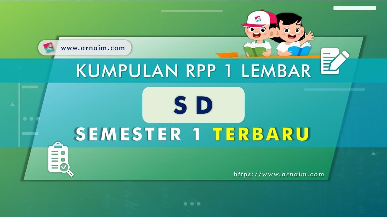 ARNAIM.COM - KUMPULAN RPP 1 LEMBAR SD SEMESTER 1 TERBARU