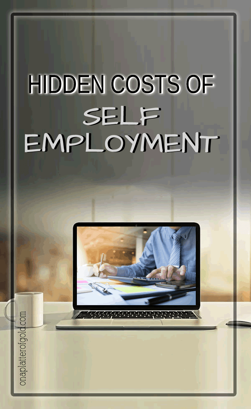 Hidden Costs Of Self-Employment You Probably Don't Know