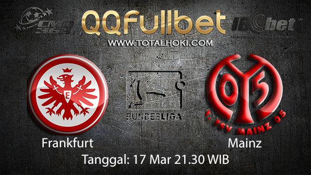 BOLA88 - PREDIKSI TARUHAN BOLA FRANKFURT VS MAINZ 17 MARET 2018 ( GERMAN BUNDESLIGA )