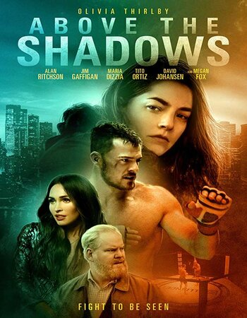 Above the Shadows (2019) English 480p HDRip x264 300MB Movie Download