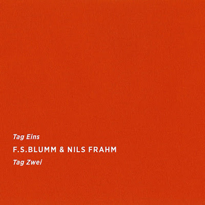 F.S. Blumm & Nils Frahm - Tag Eins Tag Zwei - Sonic Pieces label - 2016