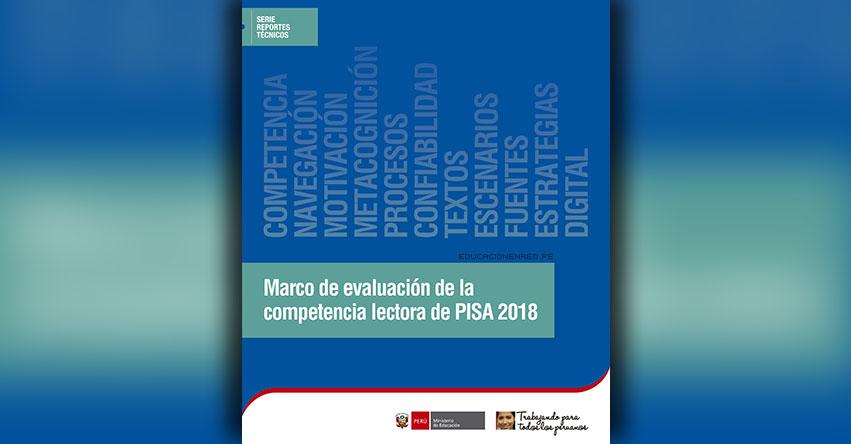 MINEDU: Marco de evaluación de la competencia lectora de PISA 2018 (.PDF) www.minedu.gob.pe