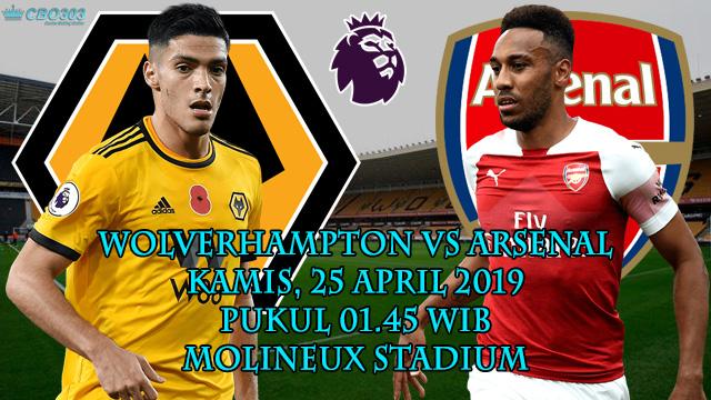 Prediksi Tepat Liga Inggris Wolverhampton vs Arsenal (25 April 2019)