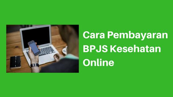 Pembayaran BPJS Kesehatan Online