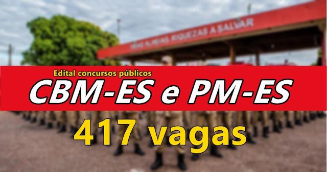 Edital Concursos da PM-ES e CBM-ES