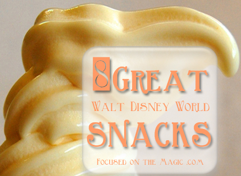 8 Great Walt Disney World Snacks