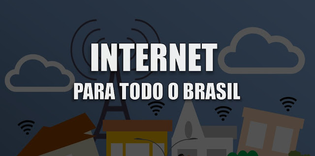 Programa do Governo Federal pretende levar Internet para todos os municípios do Brasil