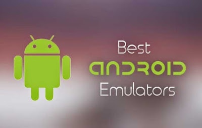 8 Emulator Android Terbaik Paling Ringan
