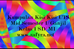 Kumpulan Kisi Kisi UTS/ Mid Kelas 2 SD/ MI Semester 1/ Ganjil
