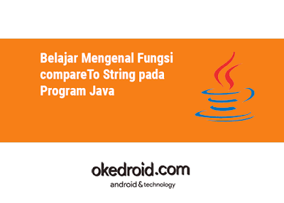 Contoh Program Method Fungsi compareTo() String Java