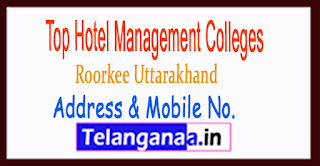Top Hotel Management Colleges in Roorkee Uttarakhand