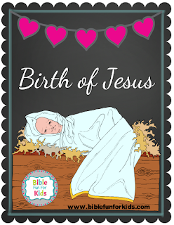 http://www.biblefunforkids.com/2016/11/birth-of-jesus.html