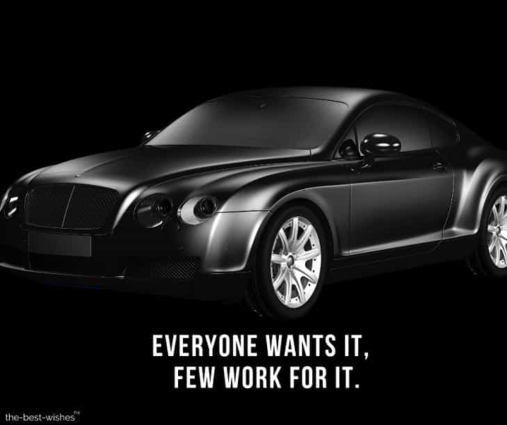 everyone wants it, few work for it