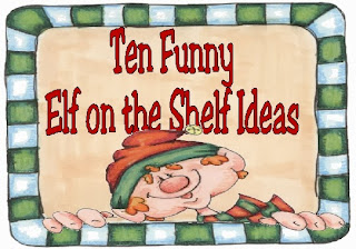 Ten Funny Elf on the Shelf Ideas by Kims Kandy kreations