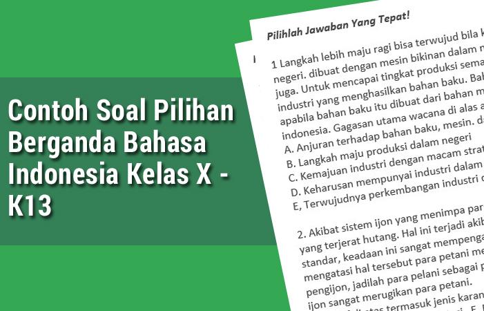 Contoh Soal Pilihan Berganda Bahasa Indonesia Kelas X - K13