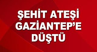 Ankaradaki Patlamadan Şehit Ateşi Gaziantepe Düştü