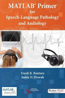 Download MATLAB® Primer for Speech Language Pathology and Audiology PDF free
