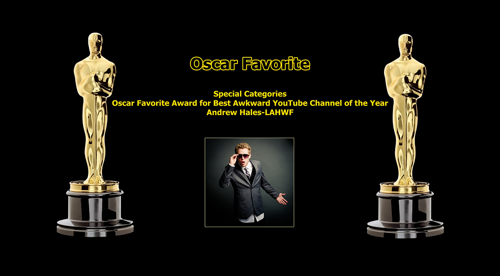 oscar favorite best awkward youtube channel award andrew hales lahwf