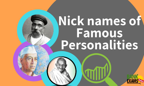 Famous Nicknames of Popular Personalities