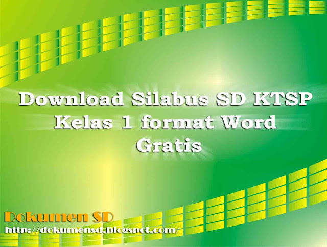 Download Silabus SD KTSP Kelas 1 format Word Gratis