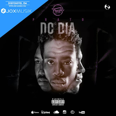 Fresh Money Muzik - Prato do Dia (EP 2019)