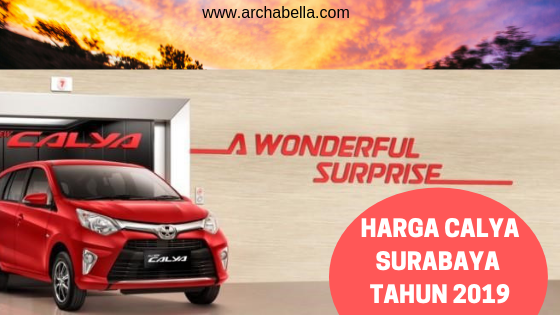 Harga Calya Surabaya Tahun 2019