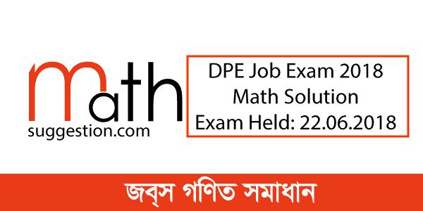DPE Job Exam Math Solution 2018