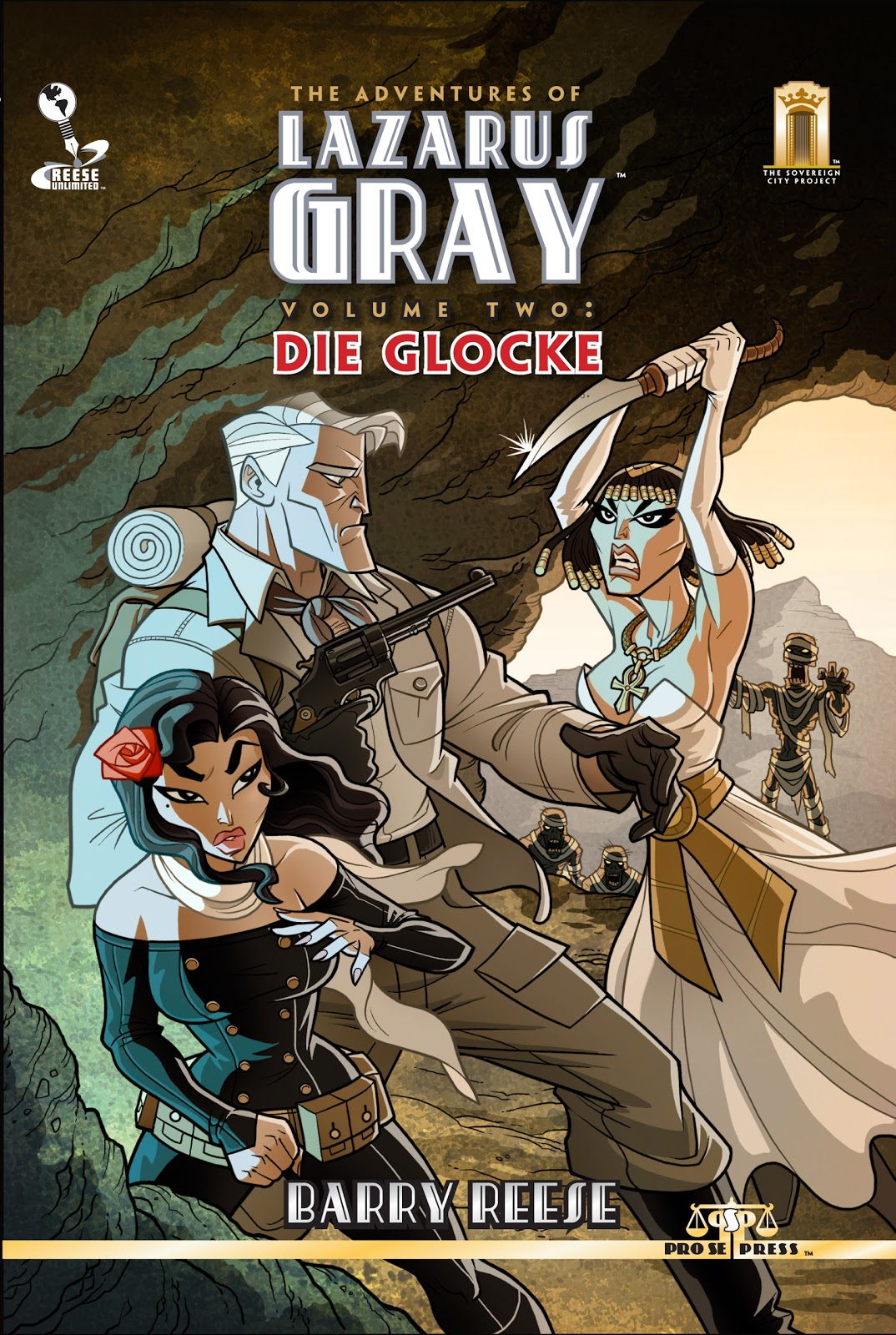 PRO SE AND REESE UNLIMITED DEBUT LAZARUS GRAY VOLUME TWO