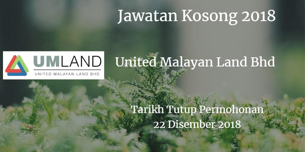 Jawatan Kosong United Malayan Land Bhd 22 Disember 2018