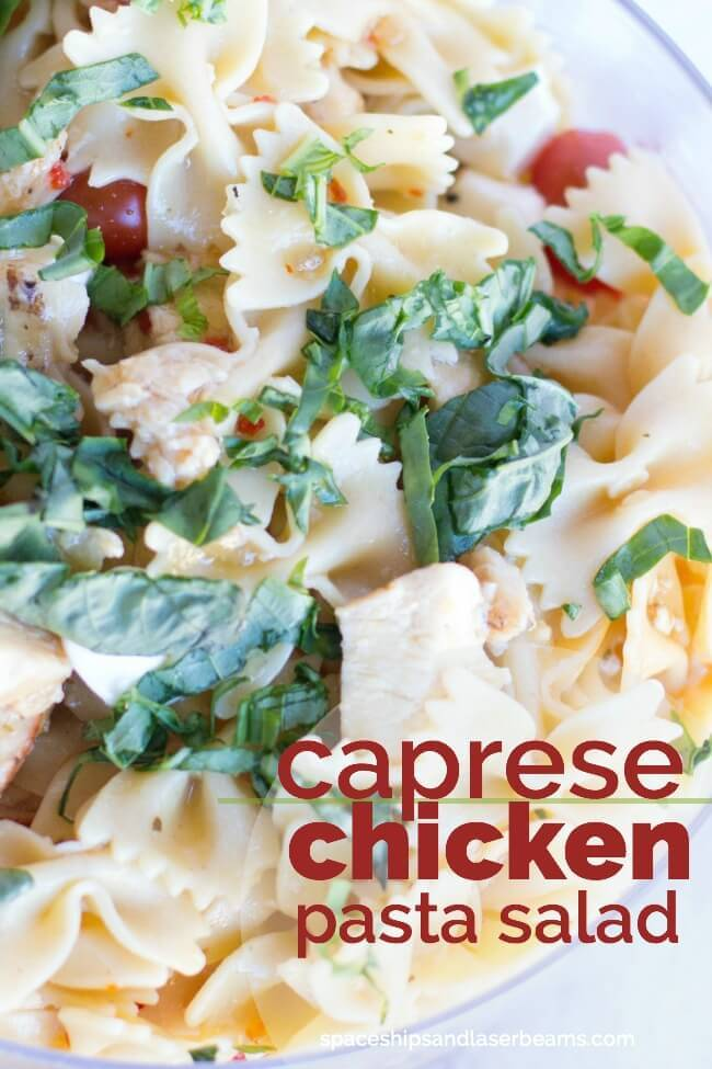 Caprese Chicken Pasta Salad from Spaceships and Laserbeams