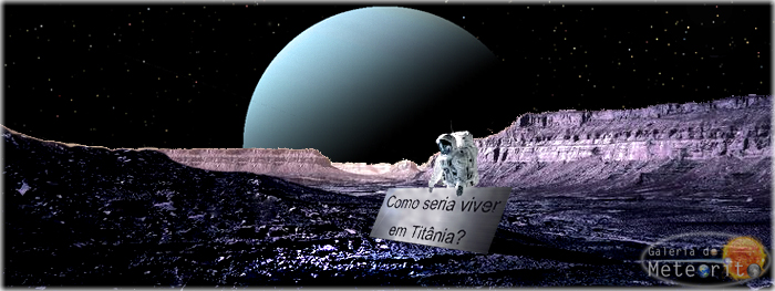 Como seria viver em Titânia, lua de Urano